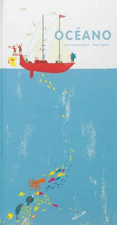 Océano - Ce pop-up milite pour la sauvegarde des océans en montrant les richesses qu'ils recèlent. / Anouck Boisrobert, Louis Rigaud