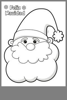 Santa-Claus-para-colorear-e-imprimir - Orientación Andújar - Recursos Educativos Christmas Drawing, Christmas Paintings, Felt Christmas, Christmas Colors, Christmas Projects, Felt Crafts, Christmas Crafts, Christmas Ornaments, Christmas Templates