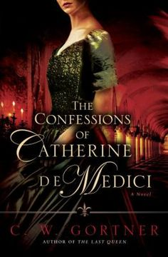The Confessions of Catherine de Medici by C.W. Gortner: Catherine is betrothed to Henri d'Orleans, brother of the sickly heir to the French throne, at 13. She heads to France with a hidden vial of poison, and after negotiating an uneasy truce with her husband's mistress, she matures into a powerful court presence. Three of her sons become king in succession as the widow Catherine wields increasing influence.