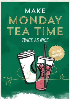 Make Monday Tea Time Twice As Nice. Just For Members.
