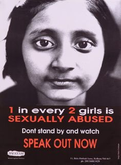 1 in every 2 girls is sexually abused. Dont stand by and watch. Speak Out Now! #StopAbuse