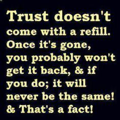 Trust & That's a fact