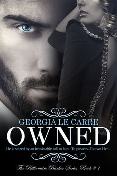 5* Review Owned Georgia Le Carre #1 Billionaire Banker series.