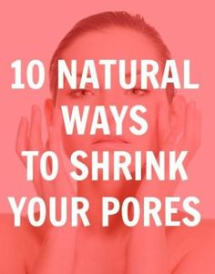 get smaller pores - don't we all want this, perfect skin? Love these life hacks!