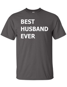 Best Husband Ever T-Shirt Tee Shirt T Shirt Mens Ladies Womens Funny Modern Christmas Marriage Shirt Wedding B-171 on Etsy, $14.99 CAD