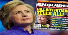 This weeks National Enquirer claims Hillary Clinton is a secret sex freak who paid fixers to set up illicit romps with both men AND women!