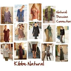 """""""Kibbe Natural Ideas from Peruvian Connection"""" by jeaninebyers on Polyvore"""