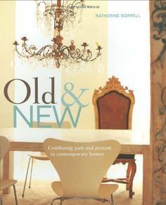 Old and New by Katherine Sorrell, http://www.amazon.co.uk/dp/1845975464/ref=cm_sw_r_pi_dp_fghYsb19J7AYT