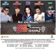 "Race Start Season 2 In Indonesia ""Running Man Fan Meeting"" 25 Oktober 2014 At Istora Senayan – jakarta 7.30 PM  Grab your tickets fast! Starting August 23rd 2014 at Kiostix.com or at Kiostix Outlets near you!  Don't miss your chance to Meet : Jee Seok Jin, Kim Jong Kook, Ha Ha, Song Ji Hyo and Lee Kwang Soo!  http://eventjakarta.com/race-start-season-2-in-indonesia-running-man-fan-meeting/"