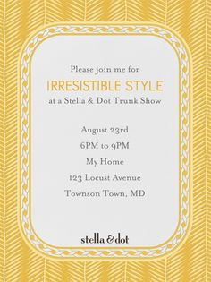 Nice invite format Stella Dot Trunk Show Invitation This