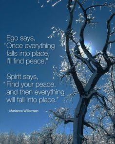 Ego or Spirit? ~ Marianne Williamson