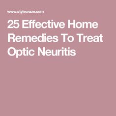 How To Treat Optic Neuritis Naturally