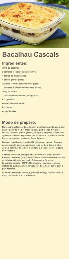 Bacalhau Cascais Ingredientes: 700 g de bacalhau 2 colheres Cod Recipes, Other Recipes, Fish Recipes, Seafood Recipes, Great Recipes, Cooking Recipes, Favorite Recipes, Brazilian Dishes, Good Food