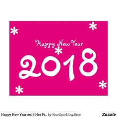 #HappyNewYear 2018 Hot #Pink White Typography #Postcard #JustSold #ThankYou :)