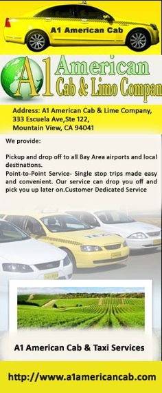 A1 American Cab provides on time taxi service from Mountain View, Los Altos, Los Altos Hills, Cupertino. Cupertino Taxi Cab is Safe and cozy Airport Transportation service.