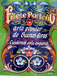 Street sign in Buenos Aires describing Fileteado as a popular art. Beautiful Lettering, Beautiful Lyrics, Popular Art, Arte Popular, Vintage Typography, Graphic Design Typography, Traditional Paintings, Traditional Art, Art Nouveau