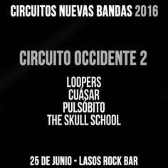 Bandas: Loopers Cuásar Pulsóbito The Skull School Lugar: Lasos Rock Barquisimeto. Venezuela