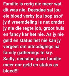 Familie is nie meer wat dit was nie Afrikaans, Life Lessons, Random Sayings, Jokes, Heart, Life Lesson Quotes, Husky Jokes, Memes, Funny Pranks