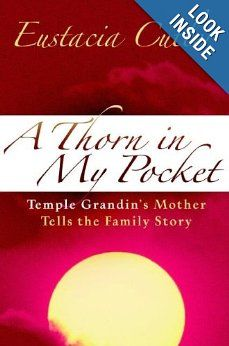 Thorn in My Pocket: Temple Grandin's Mother Tells the Family Story: Eustacia Cutler: 0800706001031: Amazon.com: Books