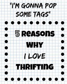 I'm gonna pop some tags - 5 Reasons Why I Love Thrifting (And you should too) | Funky Jungle