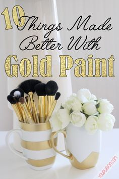 10 Things Made Better with Gold Spray Paint