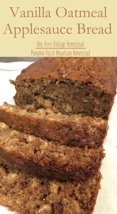 Vanilla Oatmeal Applesauce Bread ⋆ One Acre Vintage & Pumpkin Patch Mtn. - Cupcake Project - Vanilla Oatmeal Applesauce Bread ⋆ One Acre Vintage & Pumpkin Patch Mtn. Apple Recipes, Baking Recipes, Holiday Recipes, Dessert Recipes, Pudding Recipes, Casserole Recipes, Egg Recipes, Vegan Desserts, Casserole Dishes