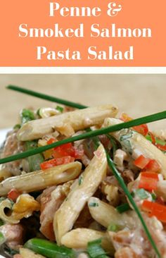 Creamy Penne & Smoked Salmon Pasta Salad using #healthypasta - get the recipe here!