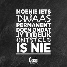 Qoutes, Funny Quotes, Afrikaanse Quotes, Text Messages, Birthday Wishes, Feel Good, Favorite Quotes, Poems, Lyrics