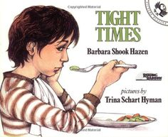 Tight Times (Picture Puffins) by Barbara Shook Hazen