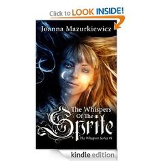 Amazon.com: The Whispers of The Sprite (The Whispers series #1) eBook: Joanna Mazurkiewicz: Books