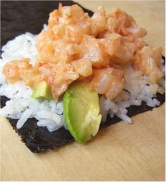spicy shrimp and avocado rolls - perfect to ask Matt to do since he knows how to make sushi!