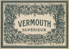 vermouth sup by pilllpat (agence eureka) Posters Vintage, Vintage Menu, Vintage Labels, Vintage Images, Vintage Picnic, Vintage Logo Design, Vintage Typography, Graphic Design Typography, Handmade Market