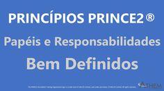 Papéis e Responsabilidades Bem Definidos   PRINCE2®