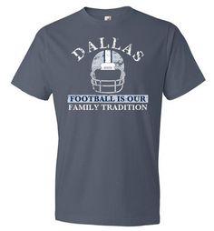 Dallas Football Family Tradition T-Shirt