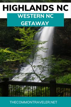 Western NC Getaway: Best Things to do in Highlands NC (Waterfalls and More!) | The Common Traveler Nc Waterfalls, North Carolina Waterfalls, Highlands North Carolina, Highlands Nc, Us Destinations, Amazing Destinations, North Carolina Vacations, Visit Usa, Weekend Trips