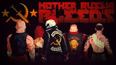 Mother Russia Bleeds - Games worth playing under $30.