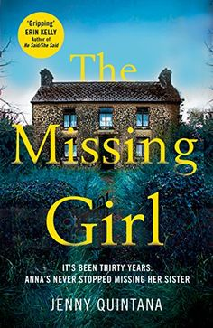 The Missing Girl by Jenny Quintana https://www.amazon.co.uk/dp/B075CSFRPB/ref=cm_sw_r_pi_dp_U_x_KnboAbKZJ9T50