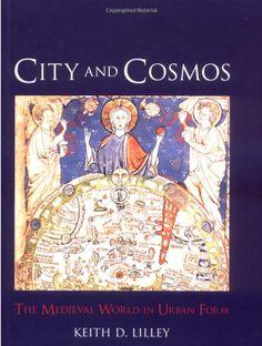 http://www.amazon.com/City-Cosmos-Medieval-World-Urban/dp/1861894414/ref=sr_1_109?ie=UTF8&qid=1391963710&sr=8-109&keywords=urban+morphology