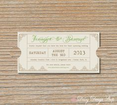 Save the Date Card - Vintage Ticket. I probably wouldn't do it for a save the date, but what about an invitation?