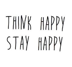 Think happy, stay happy