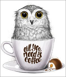 Owl you need is coffee Art Print by nikitakorenkov Owl Coffee, I Love Coffee, Coffee Art, Owl Photos, Owl Pictures, Owl Illustration, Paper Owls, Beautiful Owl, Owl Art