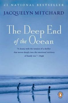 The Deep End of the Ocean (rating LOW) Aug 2009 Ladies haven't loved the Oprah picks
