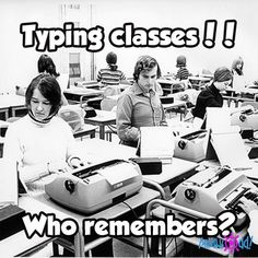 Me, I loved typing class! But the typewriters we used were not electric, manual all the way. The bell would ring near the end of each line so you could return the carriage by hand! School Memories, My Childhood Memories, Great Memories, Nostalgia, Photo Vintage, Retro Vintage, My Generation, Thats The Way, Teenage Years
