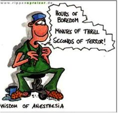 of Anesthesia. The terror:-/Wisdom of Anesthesia. The terror:-/ Operating Room Humor, Anesthesia Humor, Medicine Humor, Medical Jokes, Medical Specialties, Critical Care Nursing, Nurse Anesthetist, Surgical Tech, Great Quotes