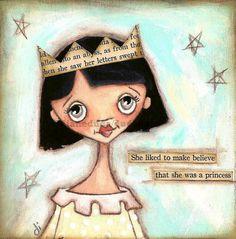 Print of my original painting  MakeBelieve Princess by DUDADAZE, $10.00