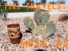 Tiki travels to Mesa, AZ www.talesfromthetiki.wordpress.com