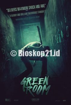watch movie Green Room (2015) online - http://bioskop21.id/film/green-room-2015