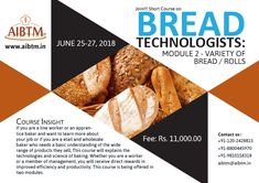 Short Course on Bread Technologists: Module 2 - Variety of Bread/Rolls on June 2018 Enroll now at aibtm