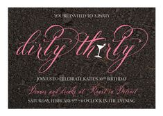 30th Birthday Party- The Dirty 30!