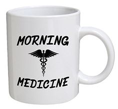 Best funny gift - 11OZ Coffee Mug - Morning medicine - Perfect for birthday, men, women, present for him, her, dad, mom, son, daughter, sister, brother, wife, husband or friend. ** Don't get left behind, see this great product : Coffee Mugs